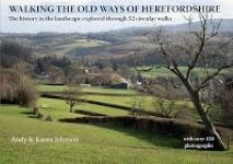 Walking the old ways of Herefordshire