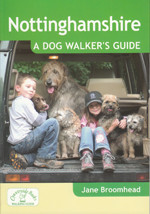 Nottinghamshire: A Dog Walker's Guide