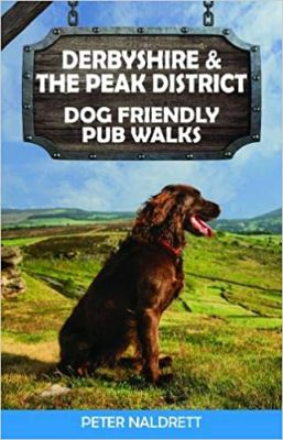 Derbyshire and the Peak District Dog Friendly Pub Walks Book Cover