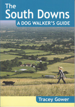 The South Downs: A Dog Walker's Guide