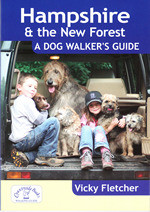 Hampshire and New Forest: A Dog Walker's Guide