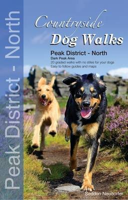 Countryside Dog Walks: Peak District North